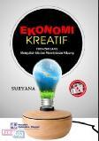 Ekonomi Kreatif (Ekonomi Baru: Mengubah Ide dan Menciptakan Peluang)