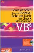 Point of Sales dengan Proteksi Setoran Kasir dan Stock Menggunakan VB6