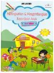 Meningkatkan dan Mengembangkan Kecerdasan Anak 4-6 Tahun