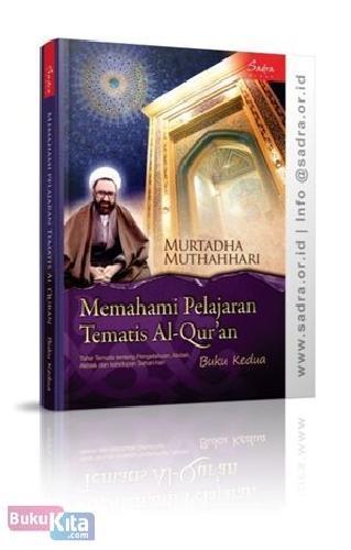 Cover Buku Memahami Pelajaran Tematis Al-Quran (Buku Kedua)