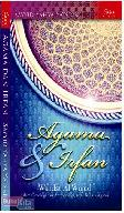 Agama dan Irfan : Wahdat al-Wujud Dalam Ontologi dan Antropologi. serta Bahasa Agama