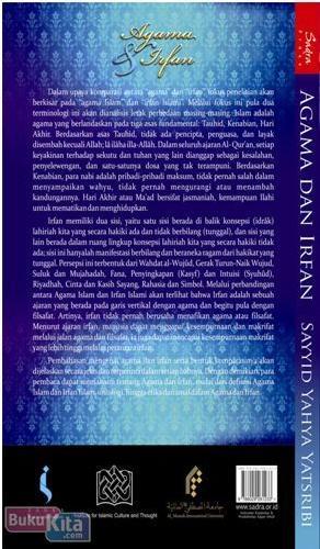 Cover Belakang Buku Agama dan Irfan : Wahdat al-Wujud Dalam Ontologi dan Antropologi. serta Bahasa Agama