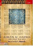 Ahsan Al-Hadits : Analisis Tekstual Ulumul Quran