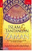 Islam dan Tantangan Zaman : Rasionalitas Dalam Dialog Teks yang Pasti dan Konteks yang Berubah