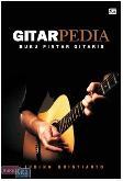Gitarpedia : Buku Pintar Gitaris (Cover Baru)