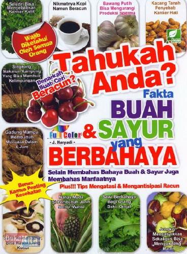 Cover Buku Tahukah Anda? Fakta Buah & Sayur yang Berbahaya (full color)