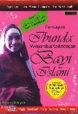 Persiapan Ibunda Menyambut Kedatangan Bayi Islami
