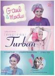 Gaul dan Modis Inspirasi Turban (Promo Best Book)