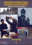 Metode Penelitian Sosial Kualitatif Untuk Studi Agama