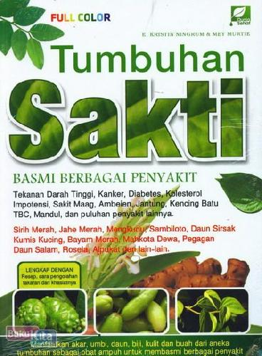 Cover Buku Tumbuhan Sakti Basmi Berbagai Penyakit (full color)