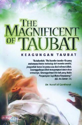 Cover Buku The Magnificent of Taubat - Keagungan Taubat