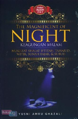 Cover Buku The Magnificent of Night - Keagungan Malam