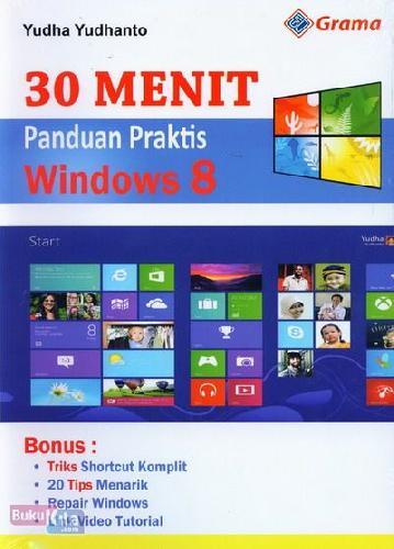 Cover Buku 30 Menit Panduan Praktis Windows 8
