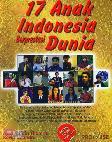 17 Anak Indonesia Berprestasi Dunia