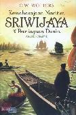 Kemaharajaan Maritim Sriwijaya & Perniagaan Dunia Abad III - Abad VII