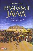 Peradaban Jawa : Dari Mataram Kuno sampai Majapahit Akhir