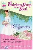Chicken Soup for the Soul : Sang Pengantin
