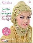 Gaya Hijab dengan Kerudung Paris Sulam Bunga (Bonus VCD Tutorial Kerudung)