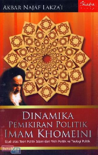 Cover Buku Dinamika Pemikiran Politik Imam Khomeini