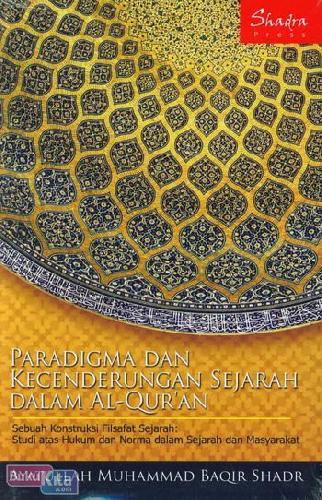 Cover Buku Paradigma dan Kecenderungan Sejarah Dalam Al-Quran