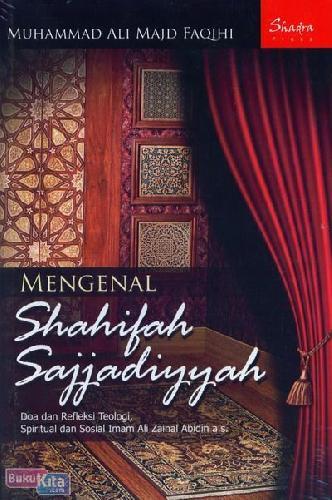 Cover Buku Mengenal Shahifah Sajjadiyyah