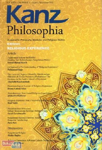 Cover Buku Kanz Philosophia - Edition: Religious Experience (Volume 1 Number 1 | Auguts-November 2011)