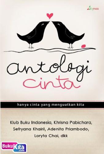Cover Buku Antologi Cinta [Hanya Cinta yang Menguatkan Kita] bk