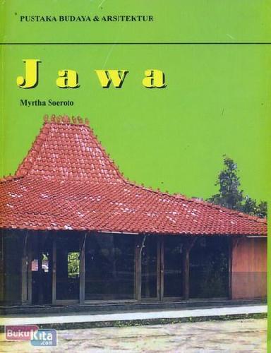 Cover Buku Pustaka Budaya & Arsitektur Jawa