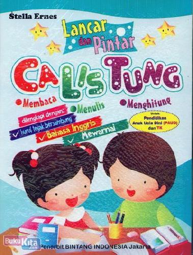 Cover Buku Lancar Dan Pintar Calistung (Paud dan TK)