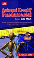 Animasi Kreatif Fundamental Dengan 3DS Max