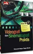 Videografi dan Sinematografi Praktis