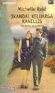 Harlequin Koleksi Istimewa : Skandal Keluarga Kanelis - The Kanellis Scandal