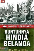 Konflik Bersejarah - Runtuhnya Hindia Belanda