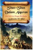 Situs-Situs dalam Al-Quran : dari Hebron hingga Borobudur