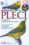Burung Pleci Si Kacamata Primadona Burung Ocehan