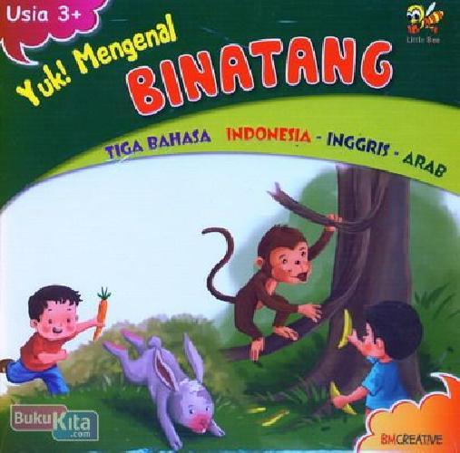 Cover Buku Yuk Mengenal Binatang (Tiga Bahasa Indonesia-Inggris-Arab)
