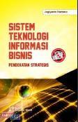 Sistem Teknologi Informasi Bisnis (Pendekatan Strategis)