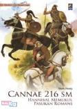 Seri Medan Laga : Cannae 216 SM - Hannibal Memukul Pasukan Romawi