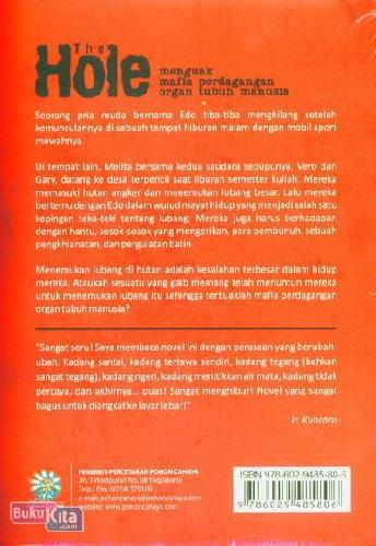Cover Belakang Buku The Hole : Menguak Mafia Perdagangan Organ Tubuh Manusia