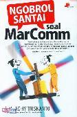Ngobrol Santai Soal MarComm