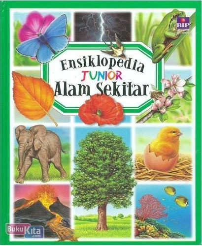 Cover Buku ENSIKLOPEDIA JUNIOR : ALAM SEKITAR