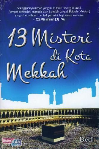 Cover Buku 13 Misteri di Kota Mekkah