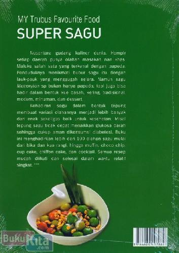 Cover Belakang Buku My Favourite Food : Super Sagu