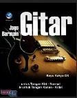 Jago Bermain Gitar : Untuk Tangan Kiri-Normal dan untuk Tangan Kanan-Kidal