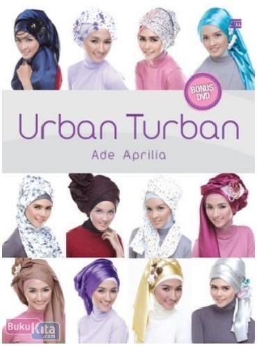 Cover Buku Urban Turban-tutorial berkerudung
