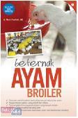 Beternak Ayam Broiler (Promo Best Book)