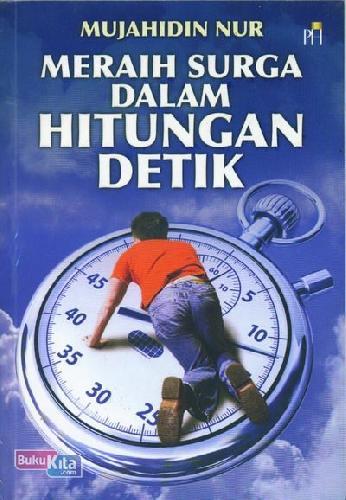Cover Buku Meraih Surga Dalam Hitungan Detik