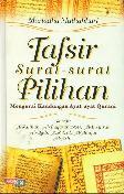 Tafsir Surat-surat Pilihan Mengurai Kandungan Ayat-ayat Qurani