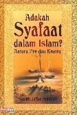 Adakah Syafaat dalam Islam? Antara Pro dan Kontra