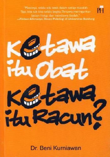 Cover Buku Ketawa Itu Obat Ketawa Itu Racun